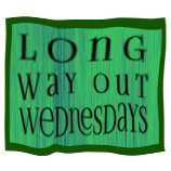 Long Way Out Wednesdays
